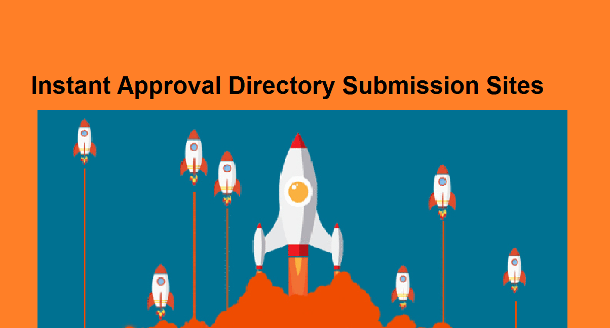 Best DA and High PR Instant Approval Directories sites list