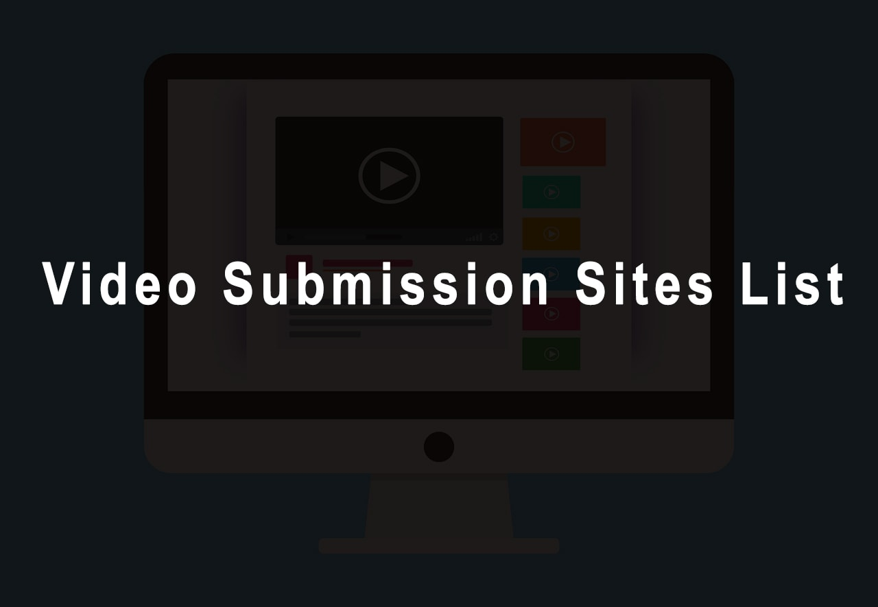 Best Free High PR Video Submission Sites List